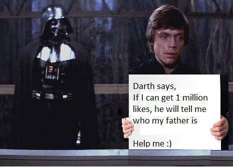 Darth says if I get a Million Likes...